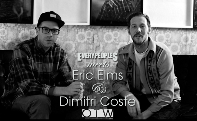 Everypeoples meets Eric Elms & Dimitri Coste